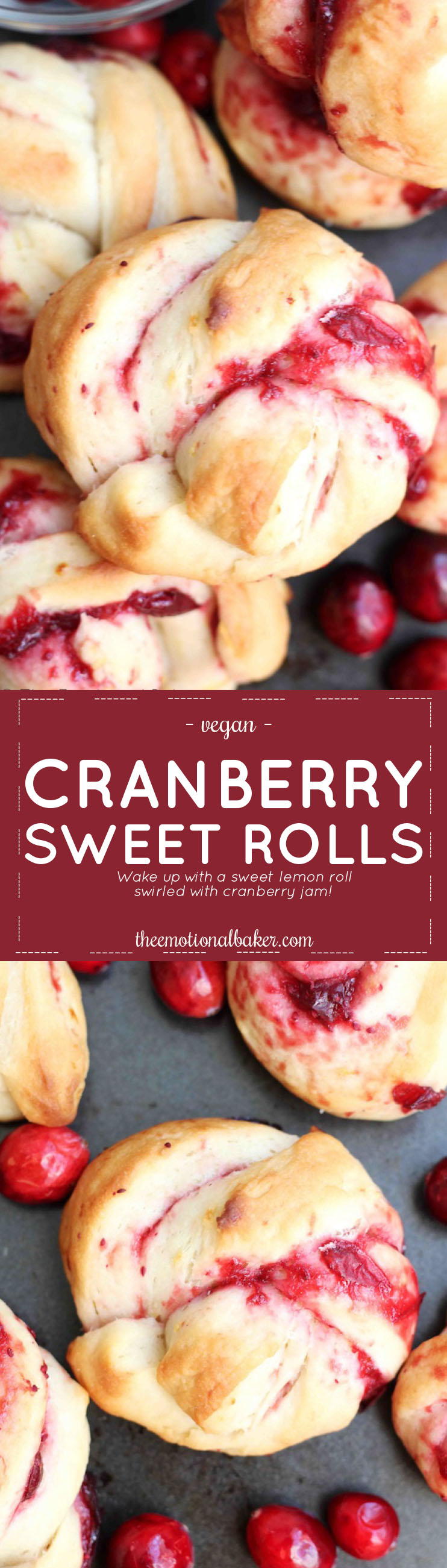 Start your day with Cranberry Sweet Rolls! This breakfast bun features a soft lemon dough that is paired with homemade cranberry jam.